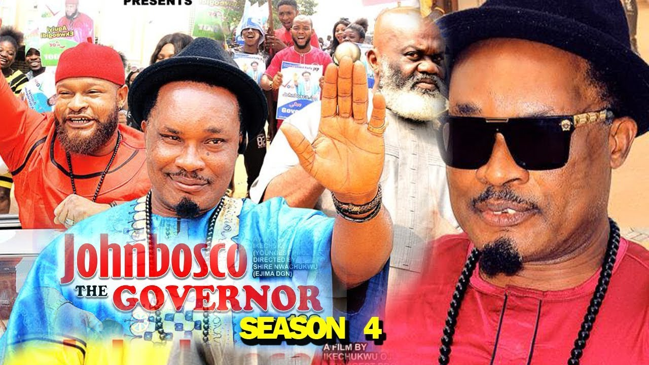 JohnBosco The Governor (2019) (Part 4)