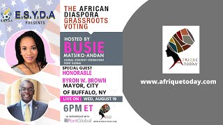 The African Diaspora Grassroots Voting with Honorable Byron W. Brown