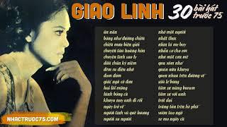 Giao Linh và 30 bài Nhạc Vàng hay nhất chọn lọc (thu âm trước 1975)