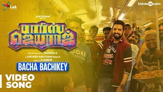 Bacha Bachikey Video Song | Parris Jeyaraj | Santhanam | Santhosh Narayanan | Johnson K