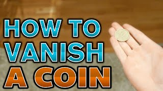 How To Vanish A Coin   Retention Vanish Tutorial
