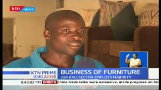Business of furniture; Jua kali sector employs majority