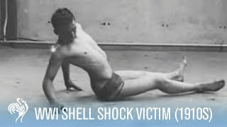 World War 1 Shell Shock Victim Recovery (1910s) | War Archives