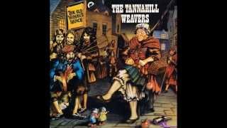 Tannahil Weavers - Cam Ye O'er Frae France