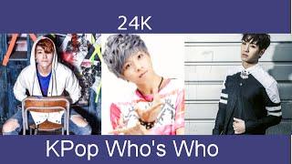 Kpop Who's Who - 24K (2012 - 2015)