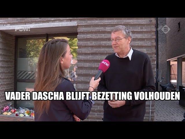 Vader Dascha blijft bezetting volhouden