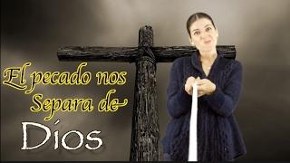 EL PECADO NOS SEPARA DE DIOS. Devocionales cristianos. Miss Nat. Amy & Andy