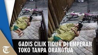Viral Foto Gadis Cilik Tidur di Emperan Toko Tanpa Orangtua, Ini Kisah di Baliknya