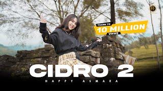 Chord Cidro 2 - Happy Asmara, Lirik Lagu dan Kunci Gitar Dimainkan dari Em