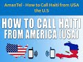 How to Call Haiti from USA! Country code with Amantel