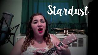 Stardust- Hoagy Carmichael (cover) by Caitlin Francis