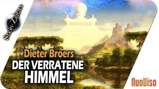 Der verratene Himmel – Dieter Broers bei SteinZeit
