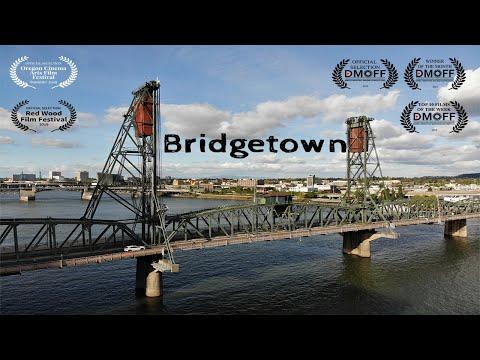 Bridgetown: Award Winning Portland Oregon Bridges Documentary