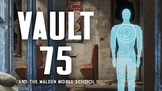 The Full Story of Vault 75 and the Malden Middle School - Fallout 4 Lore