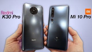 Xiaomi Redmi K30 Pro vs Xiaomi Mi 10 Pro 5G - HANDS ON COMPARISON