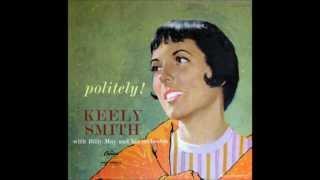 "Keely Smith ""I Never Knew (I Could Love Anybody Like I'm Loving You)"""