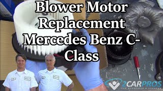 Blower Motor Replacement HVAC Mercedes Benz
