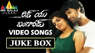 Love You Bangaram Songs Jukebox  Video Songs Back To Back  Rahul Rajeev Shravya