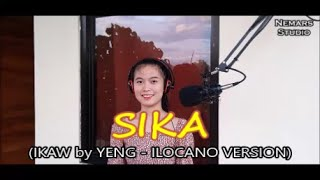 SIKA (IKAW by Yeng Constantino Ilocano Version)