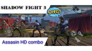 SHADOW FIGHT 3 | Assasin the HD combo #game #shadowfight