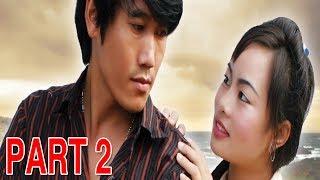 Khuv Xim Txog Hnub Tuag - Part 2