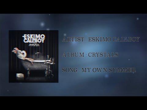 Скачать eskimo callboy my own summer sub español mp3 бесплатно.