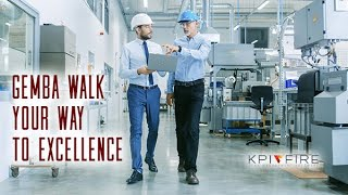 Gemba Walk Your Way to Excellence