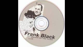 Frank Black - (I Want To Live On An) Abstract Plain