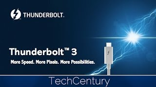 Thunderbolt 3: Explained