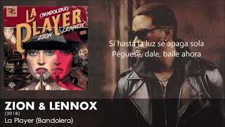 La Player (Letra) - Zion y Lennox (Bandolera) 2018