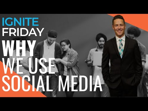New Study Shows WHY People Use Social Media - Ignite Friday