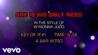 Wynonna - She Is His Only Need (Karaoke)