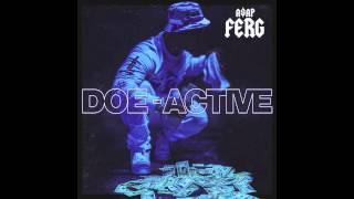 Doe Active - A$AP Ferg