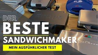 Der BESTE Sandwichmaker - Mein ausführlicher Test der 9 beliebtesten Modelle