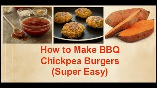 How to Make BBQ Chickpea Burgers