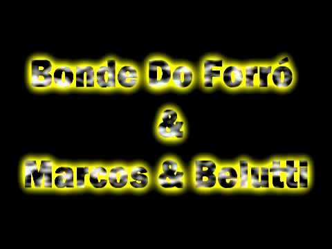 Copo de Vinho (part. Marcos e Belutti) - Bonde do Forró