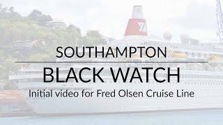 Black watch in Southampton - Fred Olsen