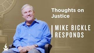 Is All Justice God's Justice? | Mike Responds