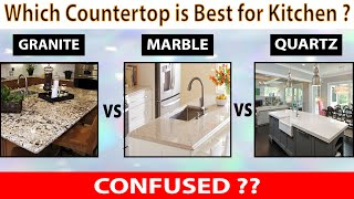Granite vs Marble vs Quartz | Kitchen Countertops Ideas