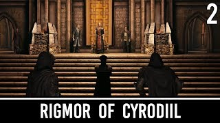 Skyrim Mods: Rigmor of Cyrodiil - Part 2