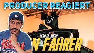 Producer REAGIERT Auf Sero El Mero   Dein Fahrer (Official Video)