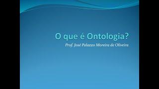 O que é Ontologia?