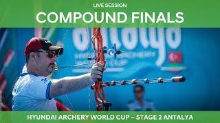 Live Session: Compound Finals | Antalya 2018 Hyundai Archery World Cup S2