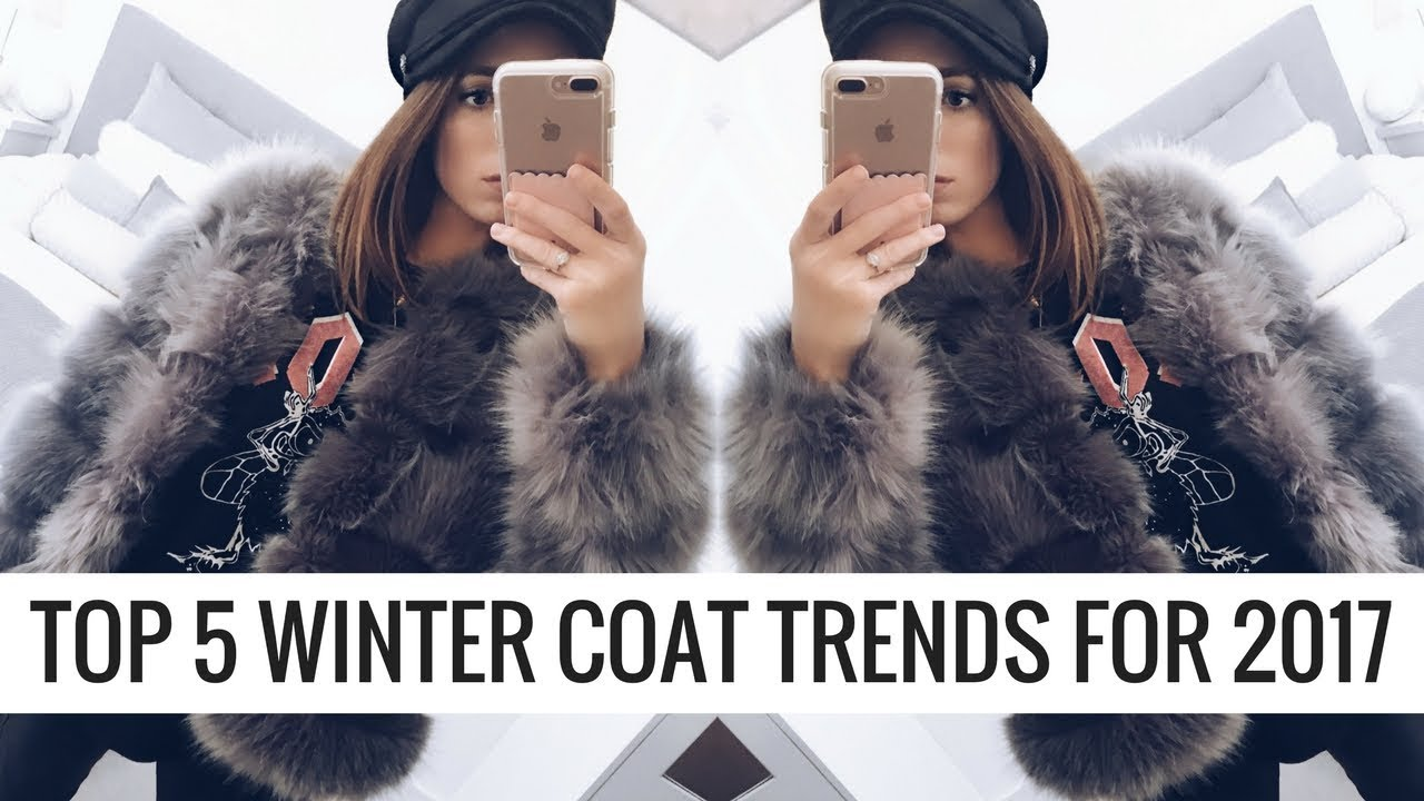 TOP 5 WINTER COAT TRENDS FOR 2017 ❄️❄️❄️ CIARA O DOHERTY