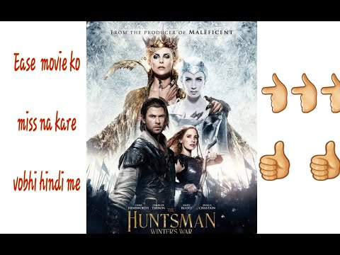 How to download  hollywood movies (HUNTERSMAN  WINTER'S  WAR) in hindi