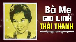 THÁI THANH - BÀ MẸ GIO LINH (PHẠM DUY)