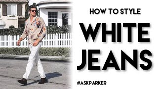 HOW TO STYLE WHITE JEANS | 4 WAYS TO WEAR | Men's Outfit Ideas