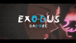 dae-Rec - Exo-Dus | Lo-Fi Hip-Hop