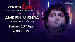 #RekhtaLive | Unplugged & Unheard | Sarmaya-e-Ghazal with