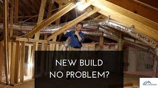 New Build No Problem?